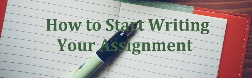 How to Start Writing Your Assignment