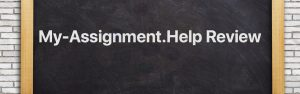 My-Assignment.Help Review