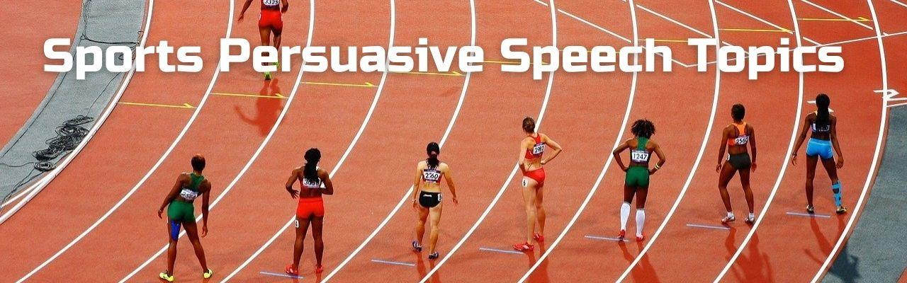 Sports persuasive speech topics image